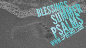 Blessings_Summer Psalms_June 2017