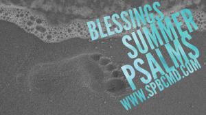 Blessings_Summer Psalms_June 2017