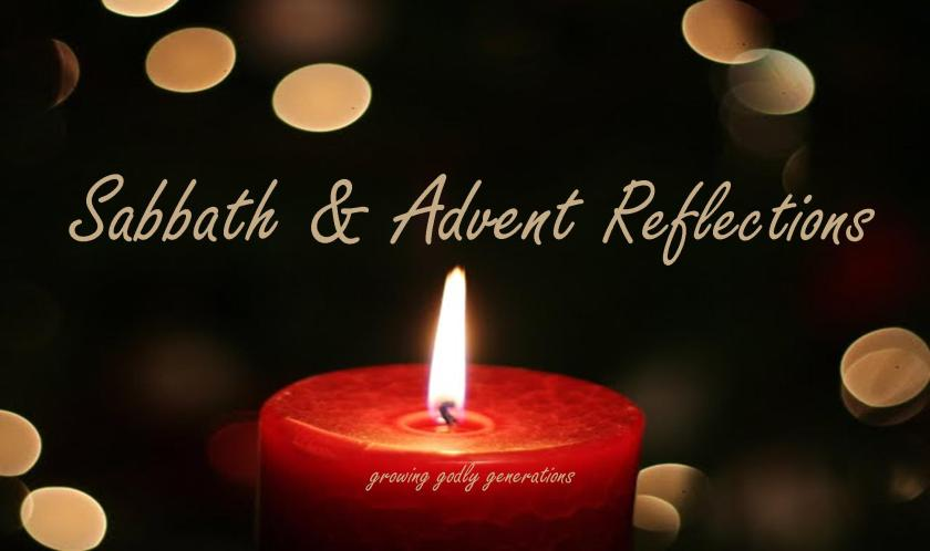 sabbath and advent reflections