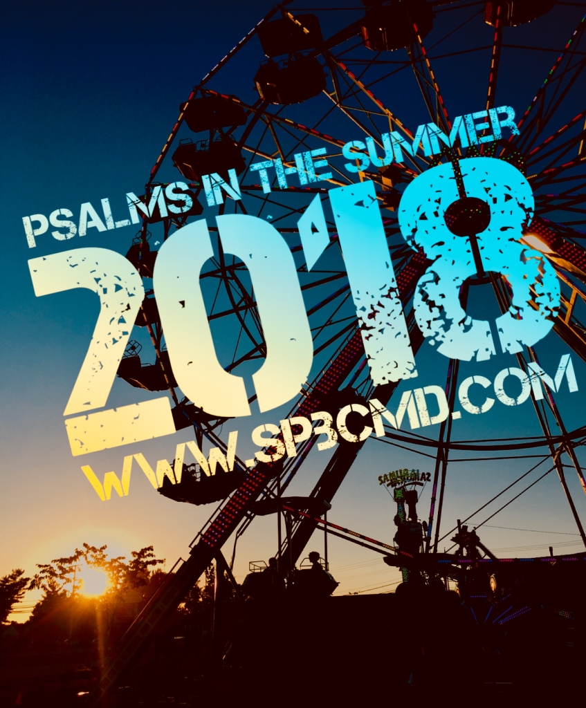 Summer Psalms 2018