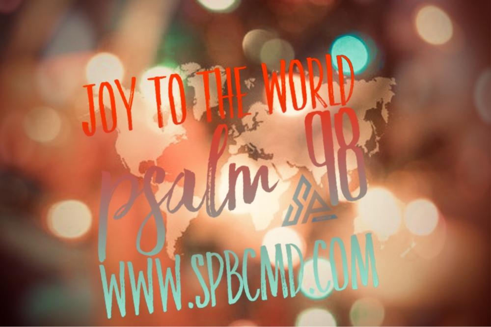 Joy To The World Psalm 98